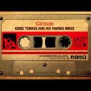 Эдди Торрес и его короли мамбо - Караван